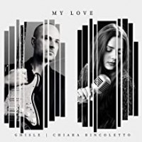Ghisle feat Chiara Bincoletto - My Love