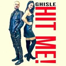 Ghisle - Hit Me!